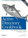Active Directory Cookbook for Windows Server 2003 and Windows 2000 - Robbie Allen