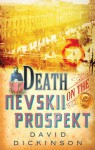 Death on the Nevskii Prospekt - David Dickinson