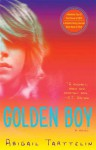 Golden Boy: A Novel - Abigail Tarttelin