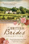 The British Brides Collection: 9 Romances from the Home of Austen and Dickens - Kelly Eileen Hake, Tamela Hancock Murray, Jill Stengl, Bonnie Blythe