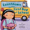 Countdown to the First Day of School - AnnMarie Harris, Keiko Motoyama