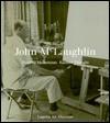 John McLaughlin: Western Modernism/Eastern Thought - Susan C. Larson, Peter Selz