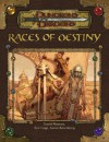 Races of Destiny (Dungeons & Dragons Supplement) - David Noonan, Aaron Rosenberg, Eric Cagle