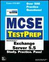 MCSE Testprep Exchange Server 5.5 - Glen Martin