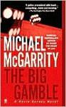 The Big Gamble - Michael McGarrity