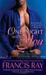 One Night With You - Francis Ray