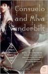 Consuelo and Alva Vanderbilt - Amanda Mackenzie Stuart