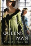 The Queen's Pawn - Christy English