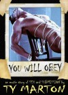You Will Obey (Gay BDSM Erotica) - Ty Marton