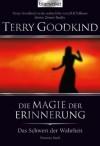 Das Schwert der Wahrheit 9: Die Magie der Erinnerung (German Edition) - Terry Goodkind, Caspar Holz