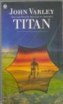 Titan (Gaea 1) - John Varley