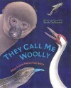 They Call Me Woolly - Keith DuQuette