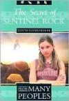 The Secret of Sentinel Rock - Judith Silverthorne
