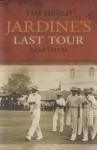 Jardines Last Tour - Heald, Tim Heald
