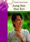 Aung San Suu Kyi: Activist for Democracy in Myanmar - Judy L. Hasday