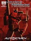 Transformers Autocracy – Episode 1 - Chris Metzen, Flint Dille, Livio Ramondelli