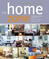 The Home Zone - Caroline Clifton-Mogg, Judith Wilson, Ros Byam Shaw