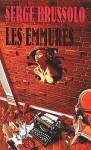 Les Emmurés - Serge Brussolo