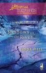 Shadows on the River - Linda Hall