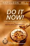 Do It Now! - Napoleon Hill, Judith Williamson