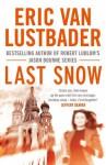 Last Snow: 2 (Jack McClure) - Eric Van Lustbader