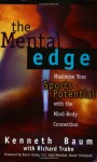 The Mental Edge - Kenneth Baum, Richard Trubo, Karch Kiraly
