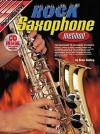 Rock Saxophone Method - Peter Gelling