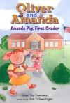 Amanda Pig, First Grader - Jean Van Leeuwen, Ann Schweninger