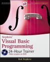 Stephens' Visual Basic Programming 24-Hour Trainer - Rod Stephens