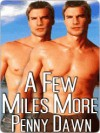 A Few Miles More (The Long Run Trilogy, #3) - Penny Dawn