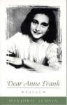Dear Anne Frank: Correspondence, 1772-1819 - Marjorie Agosín, Cola Franzen
