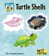 Turtle Shells (Fact And Fiction) - Mary Elizabeth Salzmann