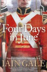Four Days in June - Iain Gale