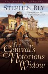 The General's Notorious Widow - Stephen Bly