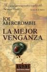 La mejor venganza - Joe Abercrombie, Javier Martín Lalanda