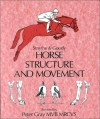 Horse Structure and Movement - Reginald H. Smythe, Peter Gray