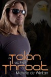 A Talon At Her Throat - Michele de Winton