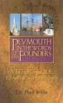 Plymouth in the Words of Her Founders - Paul Jehle
