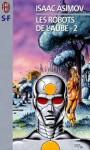 Les Robots de l'Aube, partie 2 (Le Cycle des Robots # 5) - Isaac Asimov