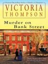 Murder on Bank Street - Victoria Thompson