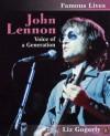 John Lennon: Voice of a Generation - Liz Gogerly