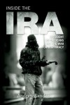Inside the IRA: Dissident Republicans and the War for Legitimacy - Andrew Sanders