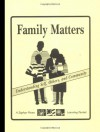 Family Matters: Understanding Self, Others, and Community - Kathleen Carroll