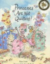 Princesses Are Not Quitters - Kate Lum, Susan Hellard