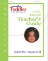 The Comprehensive Toddler Curriculum, A Self-Directed Teacher's Guide - Kay Albrecht, Linda Miller