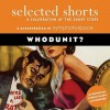 Selected Shorts: Whodunit? (Selected Shorts (Digital)) - Symphony Space