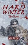 Hard Winter The Novel - Neil Davies