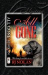 All Gone - R.J. Nolan