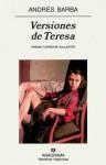 Versiones de Teresa - Andrés Barba