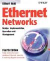 Ethernet Networks: Design, Implementation, Operation and Management - Gilbert Held